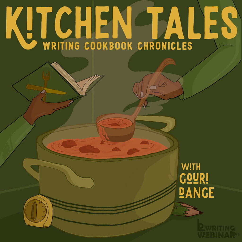 Kitchen Tales Webinar Writing Cookbook Chronicles