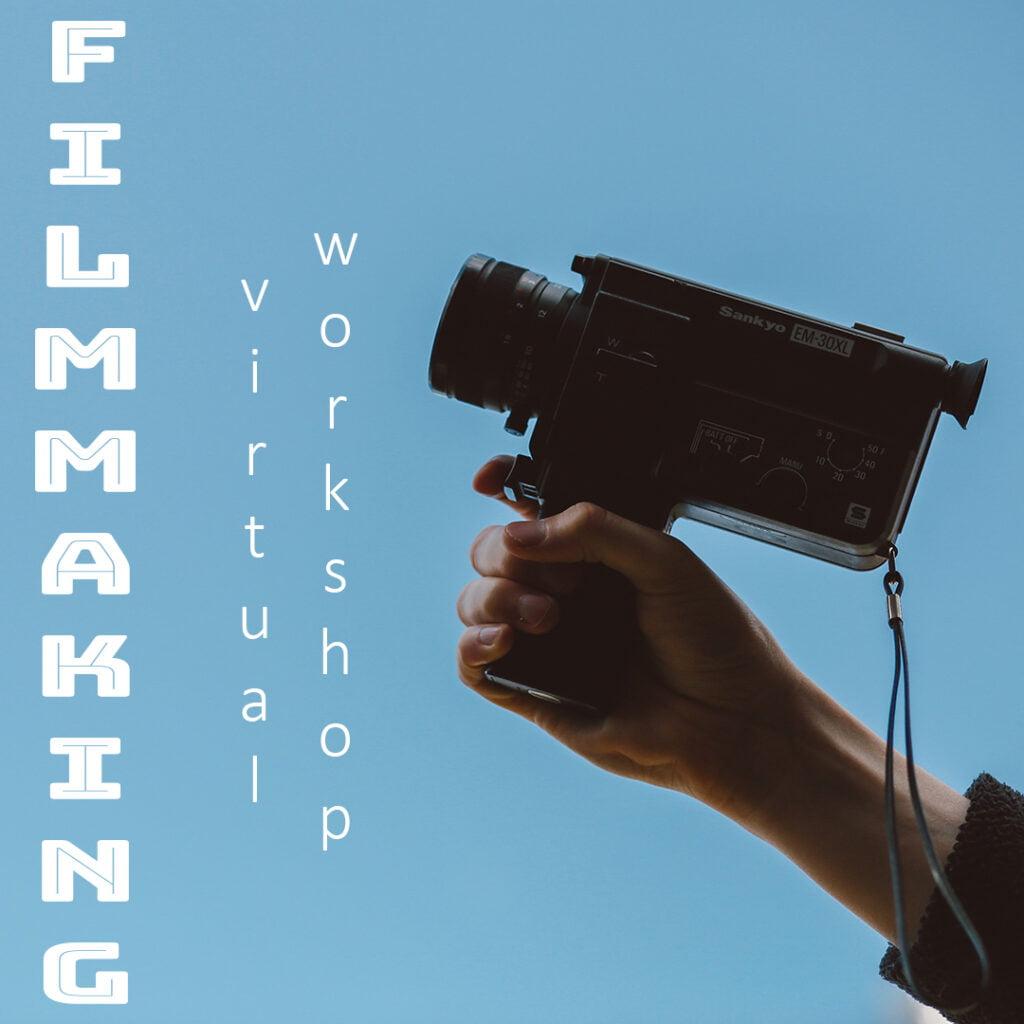 Filmmaking Virtual Workshop 4