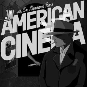 film studies american cinema brief history nandana bose